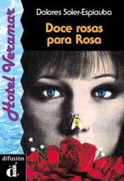 Doce rosas para Rosa<