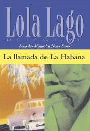 Lola Lago La llamada de la Habana