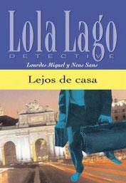 Lola Lago Lejos de Casa