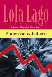 Lola Lago Poderoso caballero